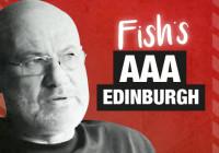 Fish's AAA Edinburgh