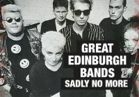 Five great Edinburgh bands sadly no more