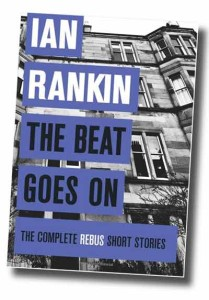 Ian Rankin's Complete Rebus short stories