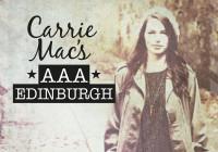 Carrie Mac's AAA Edinburgh