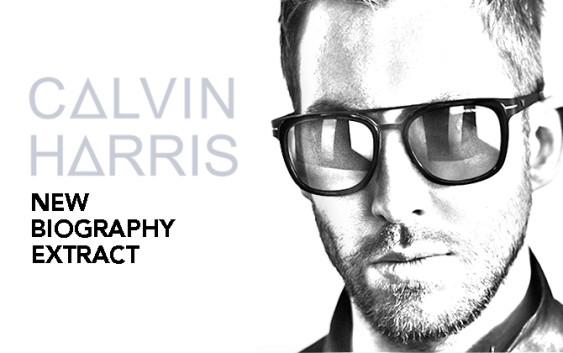 Calvin Harris Bigraphy Extract AAA Edinburgh