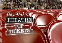 Edinburgh Theatre: This Week's Top Tickets