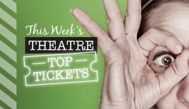 This Week's Edinburgh Theatre: Top Tickets