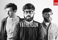 Fatherson announce Barrowlands gig