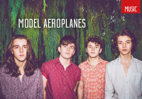 Gig preview: Model Aeroplanes, The Caves