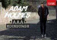 Adam Holmes' AAA Edinburgh