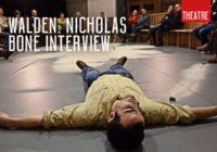 Walden: Nicholas Bone Interview