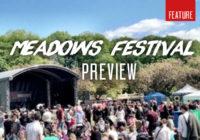 Preview: Meadows Festival 2016