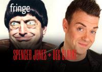 Fringe comedy reviews: Des Clarke and Spencer Jones