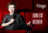 Edinburgh Fringe: Laura Lexx interview