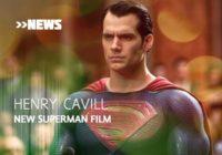 Henry Cavill working on new Superman film