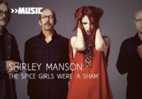 Shirley Manson dubs Spice Girls an 'abhorrent sham'