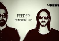 Feeder announce Edinburgh show