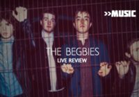 Review: The Begbies, Sneaky Pete's