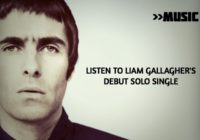 Watch the video for Liam Gallagher's first solo song