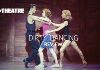 Review: Dirty Dancing, Edinburgh Playhouse
