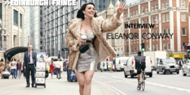Edinburgh Fringe: Eleanor Conway, interview