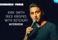 Edinburgh Fringe: Kirk Smith (Rice Krispies With Ketchup), interview