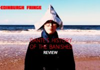 Edinburgh Fringe: Dante's History of the Banished, review