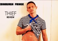 Edinburgh Fringe: Thief, review