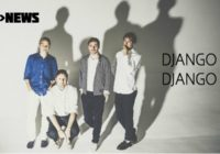 Listen: Edinburgh's Django Django return with fabulous new single