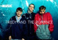 Listen: Trudy And The Romance release new single ahead of Edinburgh gig