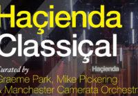 Hacienda Classical announces Edinburgh Festival debut