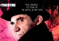Phil Daniels to star in Dr Jekyll & Mr Hyde in Edinburgh