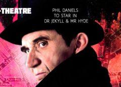 Phil Daniels to star in Dr Jekyll & Mr Hyde in Edinburgh