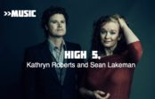 High 5, with Kathryn Roberts and Sean Lakeman