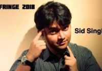Fringe interview: Sid Singh