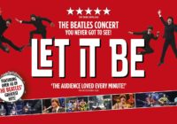 Preview: Let It Be: A Celebration Of The Music Of The Beatles, Edinburgh Playhouse