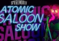 Fringe Q&A: Atomic Saloon Show – Spiegelworld