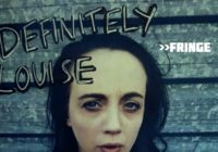 Fringe Q&A: Bethany Heath, Definitely Louise