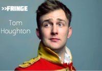 Fringe Q&A: Tom Houghton
