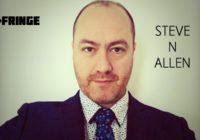 Fringe Q&A: Steve N Allen, Better Than